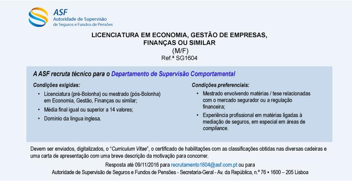 asf licenciatura em economia, gestão de empresas, finanças ouasf licenciatura em economia, gestão de empresas, finanças ou similar ref ª sg1604